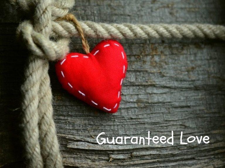 Guaranteed Love
